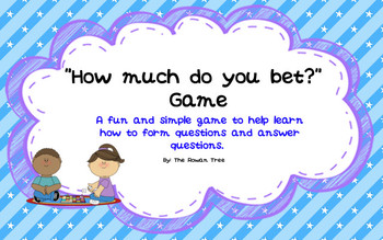 Questions Game: How much do you bet?