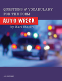 "Questions and Vocab for the poem ""Auto Wreck"" by Karl Shapiro"