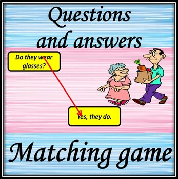 Questions and answers.  Matching game.
