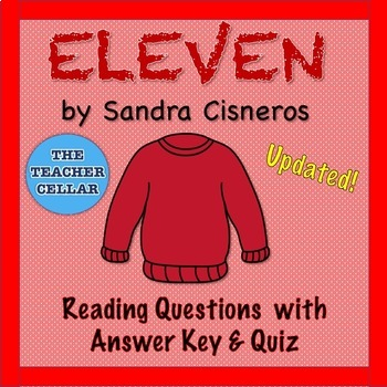 "Questions & Answer Key & Bell Ringer or Quiz for ""Eleven"" by Sandra Cisneros"