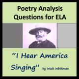 "Questions for ""I Hear America Singing"" Walt Whitman Americ"