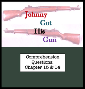 Questions for Johnny Got His Gun by Dalton Trumbo Part Seven; Chapter 13 & 14