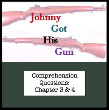 Questions for Johnny Got His Gun by Dalton Trumbo Part Two ; Chapter 3 and 4