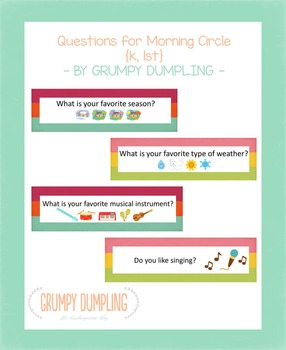 Questions for Morning Circle {K, 1st}
