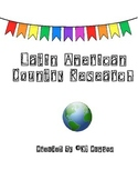 Questions for Researching ONE Latin American Country
