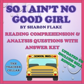 "Materials for ""So I Ain't No Good Girl"" by Sharon Flake - Questions and More!"