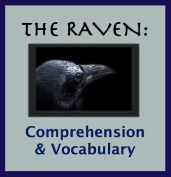 "Questions for ""The Raven"" Edgar Allan Poe; Vocabulary and Content"