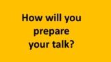 Hello speaker, how will you prepare?