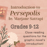 Close Reading Questions for the INTRODUCTION to Persepolis
