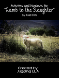 """Activities and Handouts for """"Lamb to the Slaughter"""" by Roald Dahl"""