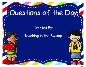 Questions of the day for Early Childhood