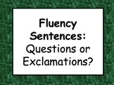 Questions or Exclamations? Reading Fluency Practice
