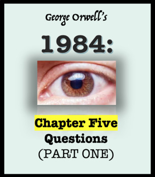 Questions over 1984 Part One, Chapter Five