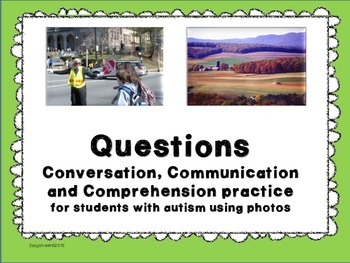Questions, photos and communication practice for students with autism