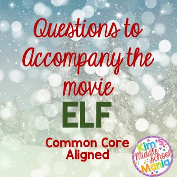 Questions to Accompany the Movie ELF