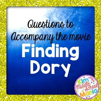 Questions to Accompany the Movie Finding Dory End of the Year Activity