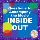 Questions to Accompany the Movie Inside Out End of the Year Activity