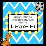 Questions to Accompany the Movie Life of Pi End of the Year Activity