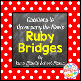 Movie Questions to Accompany the Movie Ruby Bridges End of the Year