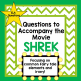 Questions to Accompany the Movie SHREK End of the Year Activity