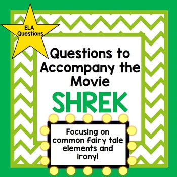 Questions to Accompany the Movie SHREK Great for the End of the Year!