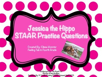 Questions to Jessica The Hippo STAAR