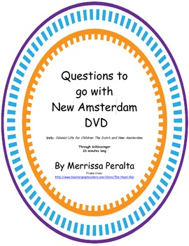 Questions to go with New Amsterdam Video
