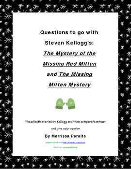 Questions to go with The Mystery of the Missing Mitten by Kellogg