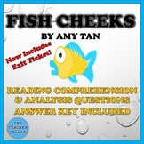 "Questions w/Answer Key & Worksheet for A. Tan's ""Fish Cheeks"" - Exit Tickets Too"