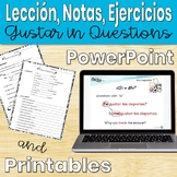 Gustar in Questions Lesson (Spanish)- Animated, interactiv