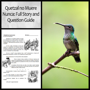 Quetzal no Muere Nunca: Full Story & Question Guide for Beginning Spanish