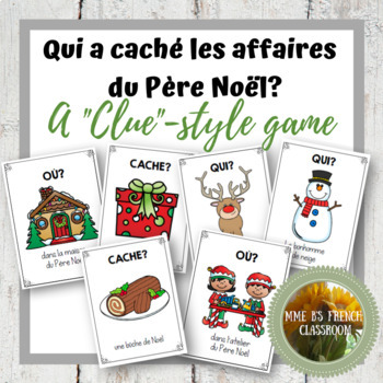 """Qui a caché les affaires du Père Noël?  A """"Clue""""-style game"""