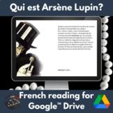 Qui est Arsène Lupin French reading activity - Google™ dri