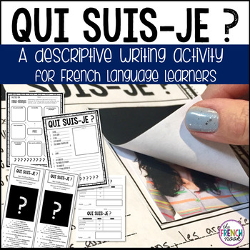 Qui suis-je? An interactive French descriptive writing activity
