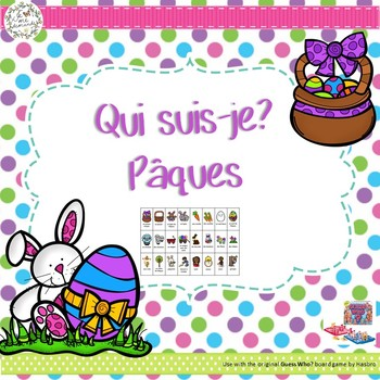 Qui suis-je? Pâques (FRENCH Guess Who Easter Oral Language Game)