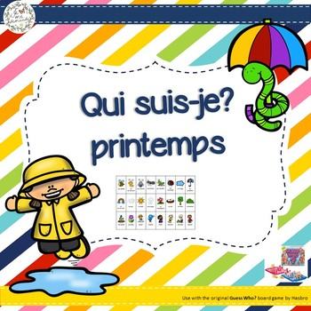 Qui suis-je? Printemps (FRENCH Guess Who Spring Oral Language Game)