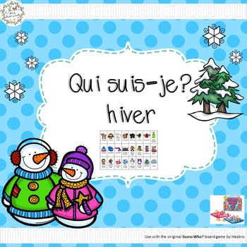 Qui suis-je? hiver (FRENCH Guess Who Winter Oral Language Game)