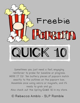 Quick 10 Probe Popcorn Freebie