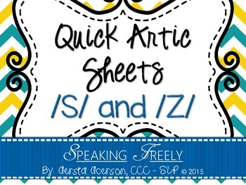 Quick Articulation Sheets: /S/, /S/ Blends, and /Z/