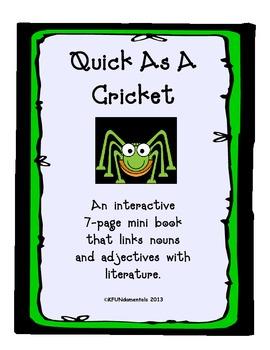 Quick As A Cricket Mini Bk: Nouns & Adjectives TK, K, 1st
