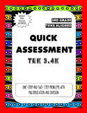 Quick Assessment 3.4K-One-Step and Two Step Problems(Multiplication & Division)
