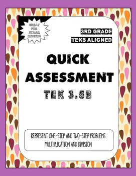 Quick Assessment 3.5B-Represent Problems(Multiplication & Division)
