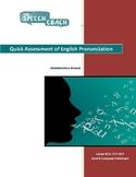 Quick Assessment of English Pronunciation