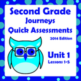 Journeys (Integrated) Quick Assessments Unit 1