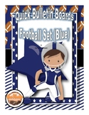 Football Themed Classroom Decor Set (Blue)--Quick Bulletin Boards