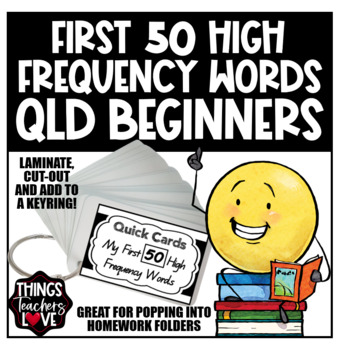 Queensland Beginners Themed 'First 50 High Frequency Words' Quick Cards
