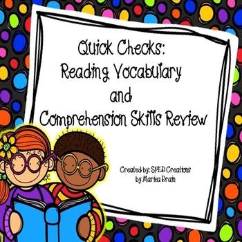 Quick Checks: Reading Vocabulary and Comprehension Review