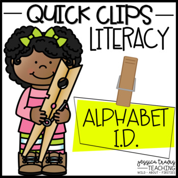 Quick Clips ~ Alphabet Identification