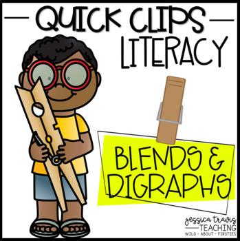 Quick Clips ~ Blends & Digraphs