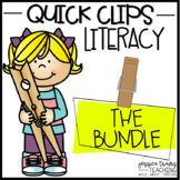 Quick Clips ~ LITERACY BUNDLE